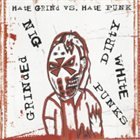 GRINDED NIG Hate Grind vs. Hate Punk album cover