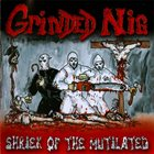 GRINDED NIG Shriek of the Mutilated album cover