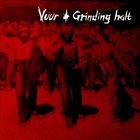 GRINDING HALT Vuur / Grinding Halt album cover