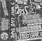 GROINCHURN 3 Way Live Tape album cover