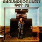 THE GROUNDHOGS Groundhogs Best 1969-72 album cover
