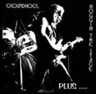 THE GROUNDHOGS Hoggin' the Stage Plus album cover