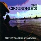 THE GROUNDHOGS Muddy Waters Songbook album cover
