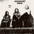 THE GROUNDHOGS Solid - Live album cover