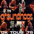 THE GROUNDHOGS UK Tour '76 album cover