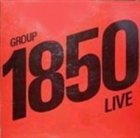 GROUP 1850 Group 1850 Live album cover
