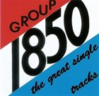 GROUP 1850 The Great Single Tracks album cover