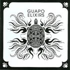 GUAPO Elixirs album cover