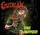 GUTALAX Shit Happens! album cover