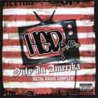 (HƏD) P.E. Only in Amerika Metal Radio Sampler album cover