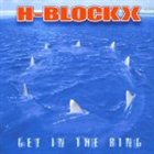 H-BLOCKX Get in the Ring album cover