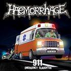 HAEMORRHAGE 911 (Emergency Slaughter) / Shit Evolution album cover