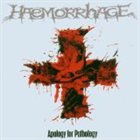 HAEMORRHAGE Apology for Pathology album cover