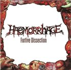 HAEMORRHAGE Buried / Furtive Dissection album cover
