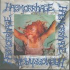 HAEMORRHAGE Creation of Another Future / Untitled album cover