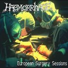 HAEMORRHAGE European Surgery Sessions album cover