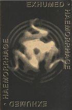 HAEMORRHAGE Exhumed / Haemorrhage album cover