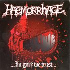 HAEMORRHAGE Furniture Obsession / ...in Gore We Trust... album cover