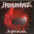 HAEMORRHAGE Furniture Obsession / ...in Gore We Trust... album cover