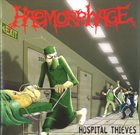 HAEMORRHAGE Hospital Thieves / Horror Will Hold You Helpless album cover
