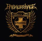 HAEMORRHAGE To Serve - To Protect... To Kill - To Dissect / Great Grinds Drink Alike album cover