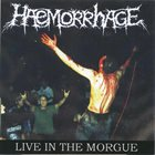 HAEMORRHAGE Zur Stille Finden / Live In The Morgue album cover