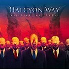 HALCYON WAY Building The Towers album cover
