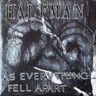 HALF MAN As Everything Fell Apart album cover