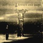 HALF MAN Half Man / Kisses And Hugs album cover