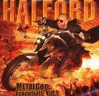 HALFORD Metal God Essentials, Volume 1 album cover