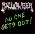 HALLOWEEN No One Gets Out! album cover