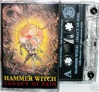 HAMMER WITCH Legacy of Pain album cover