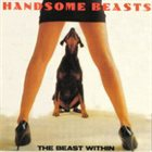 THE HANDSOME BEASTS The Beast Within album cover