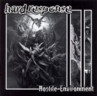 HARD RESPONSE Hostile Environment album cover