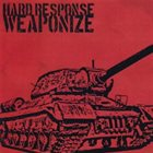 HARD RESPONSE Weaponize album cover