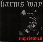 HARM'S WAY Imprisoned album cover