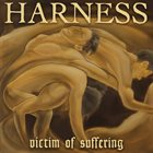 HARNESS Victim Of Suffering album cover