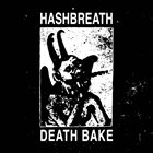 HASHBREATH Death Bake album cover