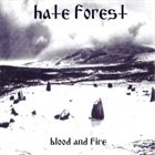 HATE FOREST Blood & Fire album cover