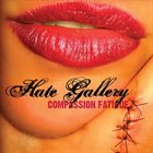 HATE GALLERY Compassion Fatigue album cover