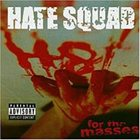 HATE SQUAD H8 for the Masses album cover