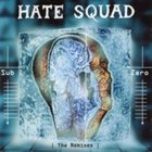 HATE SQUAD Sub Zero (The Remixes) album cover
