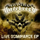 HATEBREED Live Dominance EP album cover