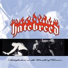 HATEBREED — Satisfaction Is The Death Of Desire album cover