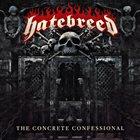 HATEBREED — The Concrete Confessional album cover