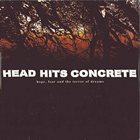 HEAD HITS CONCRETE Hope Fear and the Terror of Dreams album cover