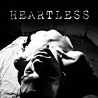 HEARTLESS The Blind / Heartless album cover