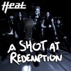 H.E.A.T A Shot At Redemption album cover