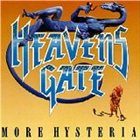 HEAVENS GATE More Hysteria album cover