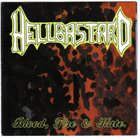 HELLBASTARD Blood, Fire and Hate album cover